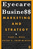 img - for Eyecare Business: Marketing and Strategy, 1e book / textbook / text book