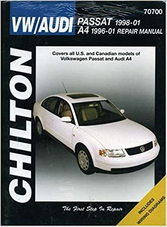 VW Passat 1998-2001 & Audi A4 1996-2001 (Chilton's Total Car Care Repair Manuals) written by Chilton
