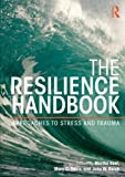 img - for The Resilience Handbook: Approaches to Stress and Trauma book / textbook / text book
