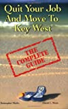 51drtigaIZL. SL160  Quit Your Job And Move To Key West : The Complete Guide
