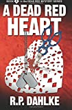 A Dead Red Heart: humorous mystery, amateur sleuth woman protagonist