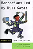 img - for Barbarians Led by Bill Gates by Jennifer Edstrom (1998-08-15) book / textbook / text book