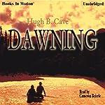 The Dawning | Hugh B. Cave