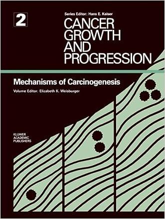Mechanisms of Carcinogenesis (Cancer Growth and Progression) written by Elizabeth K. Weisburger