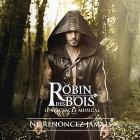 """À nous (extrait de """"Robin des Bois"""")"""
