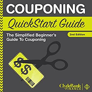 Couponing: QuickStart Guide Audiobook