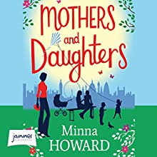 Mothers and Daughters Audiobook by Minna Howard Narrated by Joan Walker