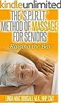 The 'S.P.I.R.I.T.' Method of Massage...