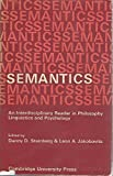 img - for Semantics: An Interdisciplinary Reader in Philosophy, Linguistics and Psychology book / textbook / text book