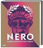 Image de Nero: Kaiser, Künstler und Tyrann