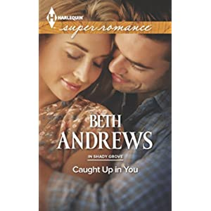 Caught Up in You by Beth Andrews
