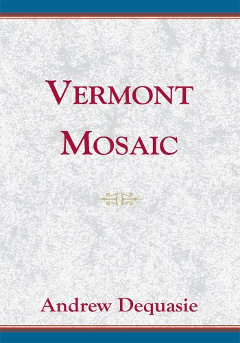 Vermont Mosaic: Whizzers and Other Short Fictional Tales of Vermont