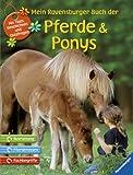 Mein Ravensburger Buch der Pferde und Ponys - Insa Bauer, Martina Gorgas