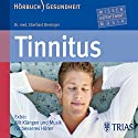 Tinnitus Hörbuch von Eberhard Biesinger Gesprochen von: Martin Falk, Claudia Lewerenz, Eberhard Biesinger