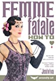 Femme Fatale: How to - Makeup Hair Accessories [DVD] [Region 1] [US Import] [NTSC]