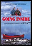 Going Inside: A Couple's Journey of Renewal into the North