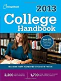 img - for College Handbook 2013: All-New 50th Edition by The College Board 50th (fiftieth) Edition (6/19/2012) book / textbook / text book