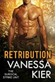 Retribution (SSU Trilogy Book 3) (The Surgical Strike Unit)