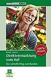 Image de Direktvermarktung vom Hof: Der schnelle Weg zum Kunden (AgrarPraxis kompakt)