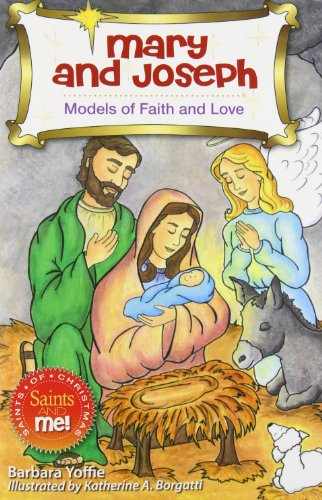 Mary and Joseph: Models of Faith (Saints and Me!)