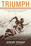 Jeremy Schaap Triumph: The Untold Story of Jesse Owens and Hitler's Olympics