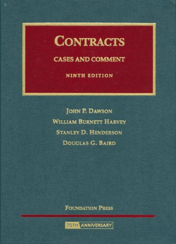 Dawson, Harvey, Henderson, And Baird'S Contracts, 9Th (University Casebook Series) (English And English Edition)
