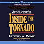 Inside the Tornado | Geoffrey A. Moore