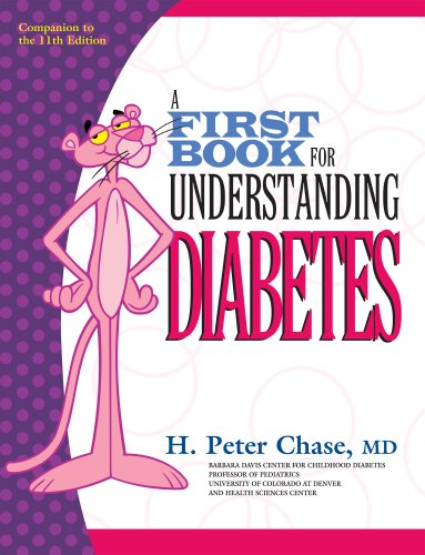 A First Book for Understanding Diabetes, H. Peter Chase, M.D.