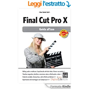 Final Cut Pro X - Guida all'uso (Digital LifeStyle Pro)