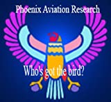 img - for Who's got the Bird? (Phoenix Aviation Research Articles Book 1) book / textbook / text book