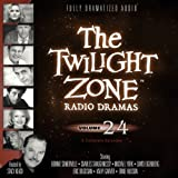 Various Authors The Twilight Zone Radio Dramas, Volume 24