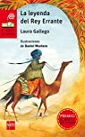 La leyenda del rey errante par Laura Gallego
