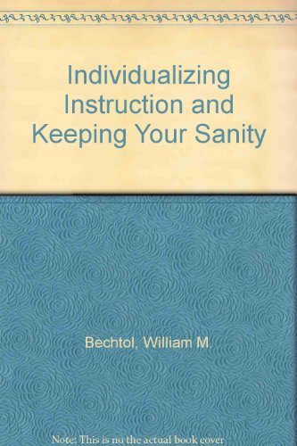 Individualizing Instruction and Keeping Your Sanity
