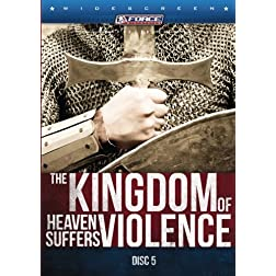 The KINGDOM of Heaven Suffers VIOLENCE