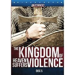 The KINGDOM of Heaven Suffers VIOLENCE