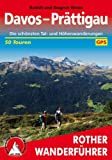 Davos - Prättigau. Die schönsten Tal- und Höhenwanderungen. 50 Touren. Mit GPS-Daten