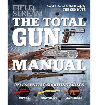 -field-stream-the-total-gun-manual-petzal-david-e-author-paperback-2012