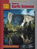 Focus on Earth Science California Edition (0130443476) by Michael J. Padilla