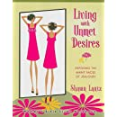 Living with Unmet Desires: Exposing the Many Faces of Jealousy
