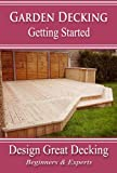 img - for Garden Decking - Getting Started book / textbook / text book