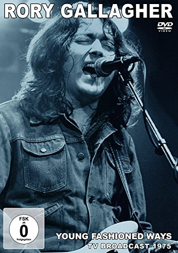 Rory Gallagher - Young Fashioned Ways Broadcast 1975