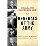 Generals of the Army: Marshall MacArthur Eisenhower Arnold Bradley