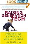 Raising Generation Tech: Preparing Yo...