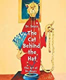 Dr. Seuss: The Cat Behind the Hat by Smith, Caroline M. (2012) Hardcover