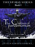 img - for The Children of Pandemonium (The Spiral Series) book / textbook / text book