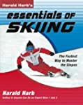 Harald Harb's Essentials of Skiing: T...