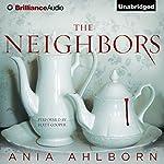 The Neighbors | Ania Ahlborn