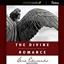 The Divine Romance: A Study in Brokeness Audiobook by Gene Edwards Narrated by Paul Michael