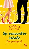 La rencontre idéale (ou presque) par Morelli