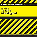 To Kill a Mockingbird: CliffsNotes Audiobook by Tamara Castleman Narrated by Kate Rudd